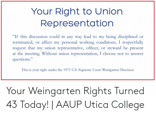 Your Right to Union Representation if This Discussion Could