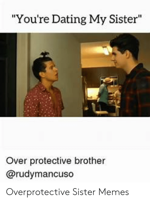 🐣 25+ Best Memes About Protective Brother | Protective