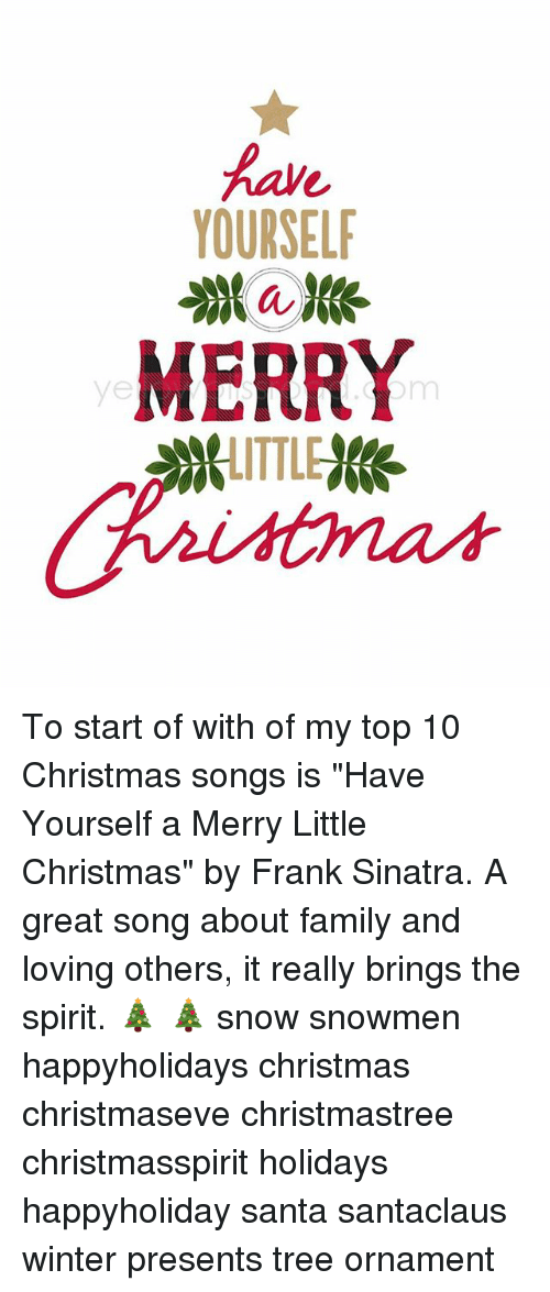 christmas family and memes yourself merry ttl to start of with of my - Have Yourself A Merry Little Christmas Frank Sinatra