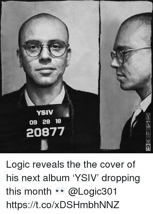 Logic, Next, and The The: YSIV  09 28 18  20877 Logic reveals the the cover of his next album 'YSIV' dropping this month 👀 @Logic301 https://t.co/xDSHmbhNNZ