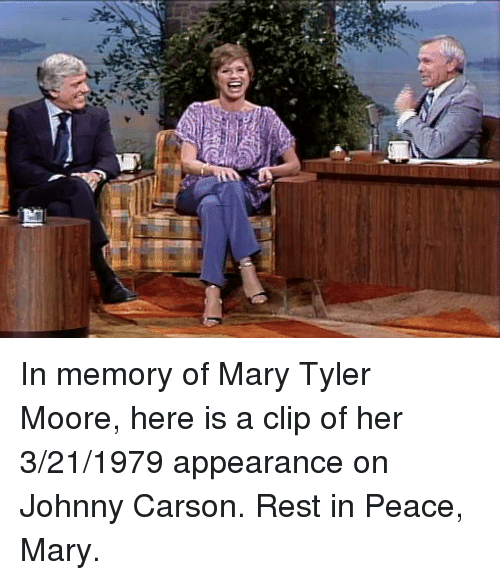 Memes, Moors, and 🤖: yuki  돼 In memory of Mary Tyler Moore, here is a clip of her 3/21/1979 appearance on Johnny Carson. Rest in Peace, Mary.