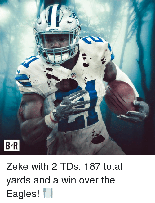 Philadelphia Eagles, The Eagles, and Total: Zeke with 2 TDs, 187 total yards and a win over the Eagles! 🍽