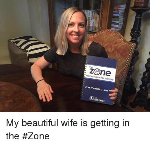 Zene Your Playb00k For Success Plan It Workit Live My Beautiful Wife