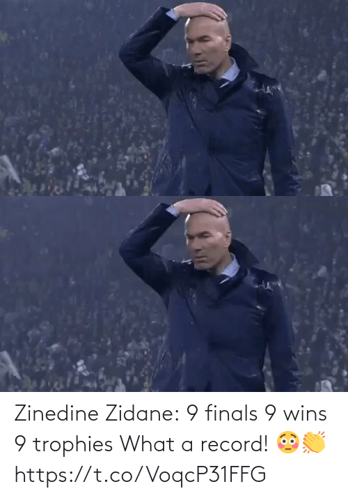 trophies: Zinedine Zidane:  9 finals 9 wins 9 trophies  What a record! 😳👏 https://t.co/VoqcP31FFG