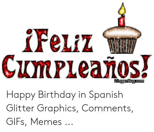 25 Best Memes About Happy Birthday In Spanish Happy Birthday