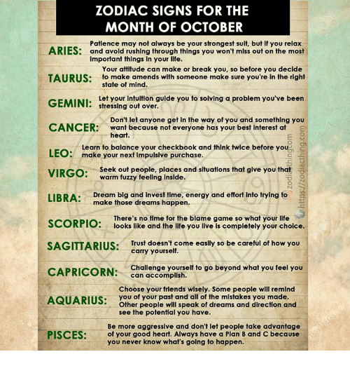 ZODIAC SIGNS FOR THE MONTH OF OCTOBER ARIES Patience May Not Always