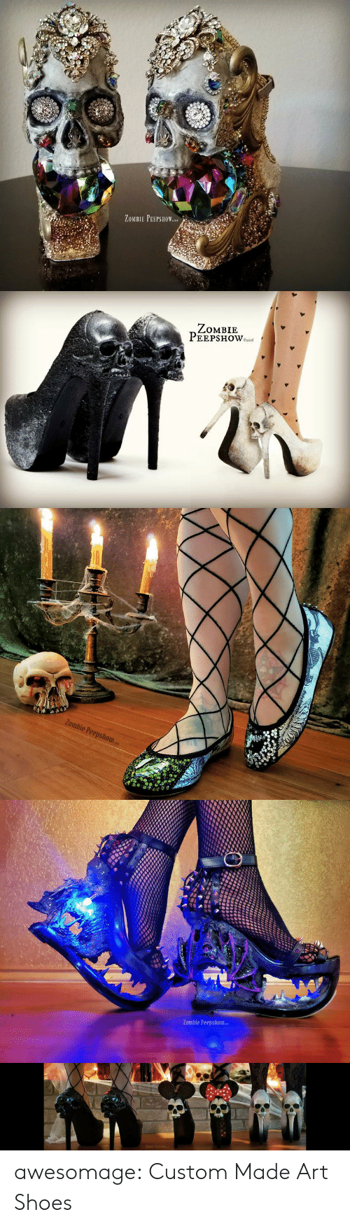 Shoes, Tumblr, and Blog: ZOMBIE PEEPSHOWn   ZомBIE  PEEPSHOWo   Zombie Peepshow   Zombie Peepshow   ZOMBIE PEEPSHOW awesomage:  Custom Made Art Shoes