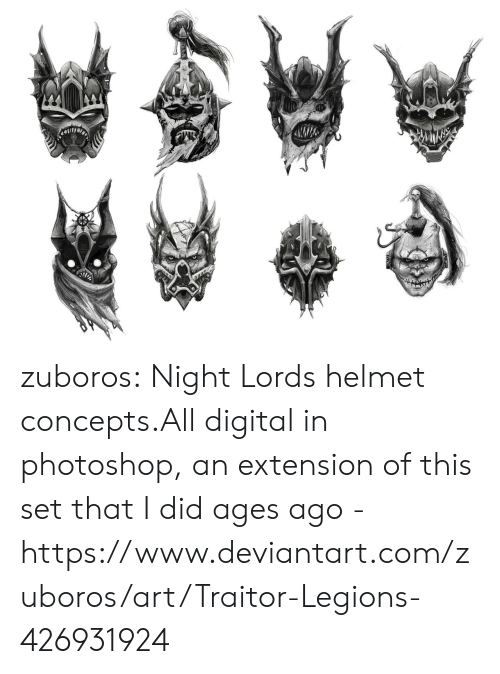 Photoshop, Tumblr, and Blog: zuboros:  Night Lords helmet concepts.All digital in photoshop, an extension of this set that I did ages ago - https://www.deviantart.com/zuboros/art/Traitor-Legions-426931924