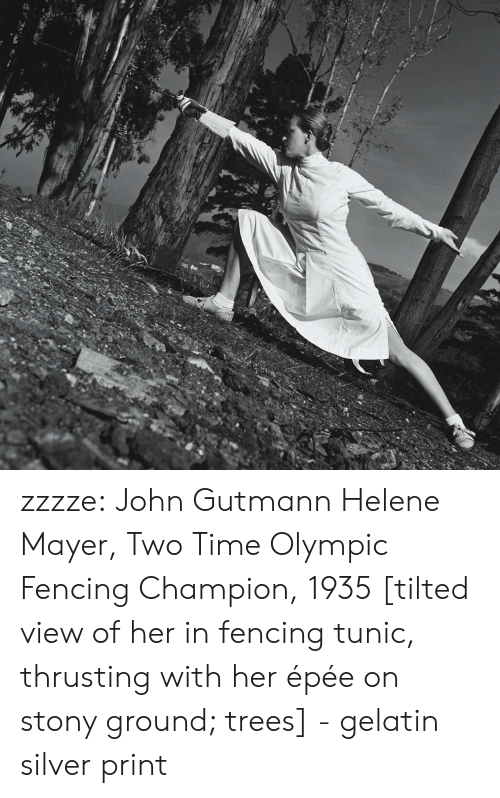 fencing: zzzze:  John Gutmann Helene Mayer, Two Time Olympic Fencing Champion, 1935 [tilted view of her in fencing tunic, thrusting with her épée on stony ground; trees] - gelatin silver print